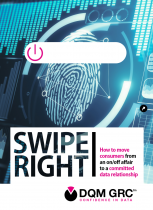 Swipe Right: Moving consumers from an on/off affair to a committed data relationship