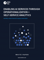 Enabling AI services through operationalisation + self-service analytics