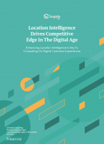 Location Intelligence Drives Competitive Edge In The Digital Age