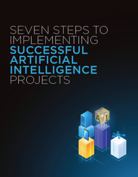 Seven steps to implementing successful artificial intelligence projects