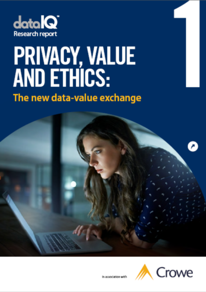 Privacy, Value and Ethics Report 1: In association with Crowe